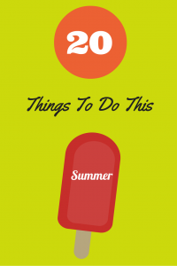 20 Things To Do This Summer (1)