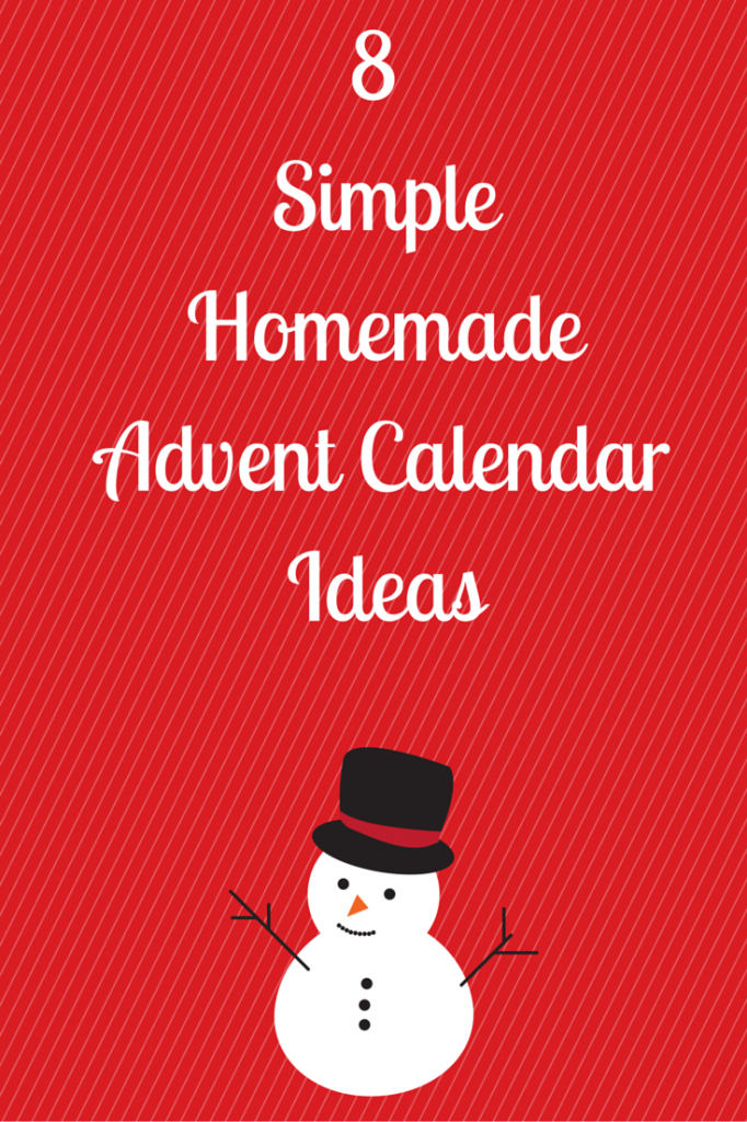8 Simple Homemade Advent Calendar Ideas