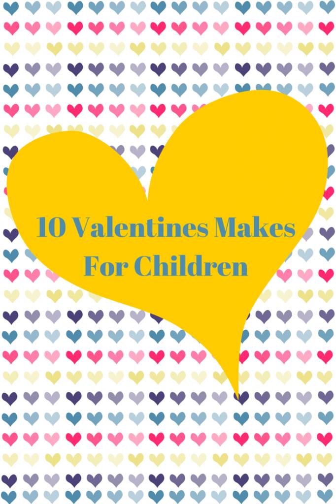 10 Valentines Makes