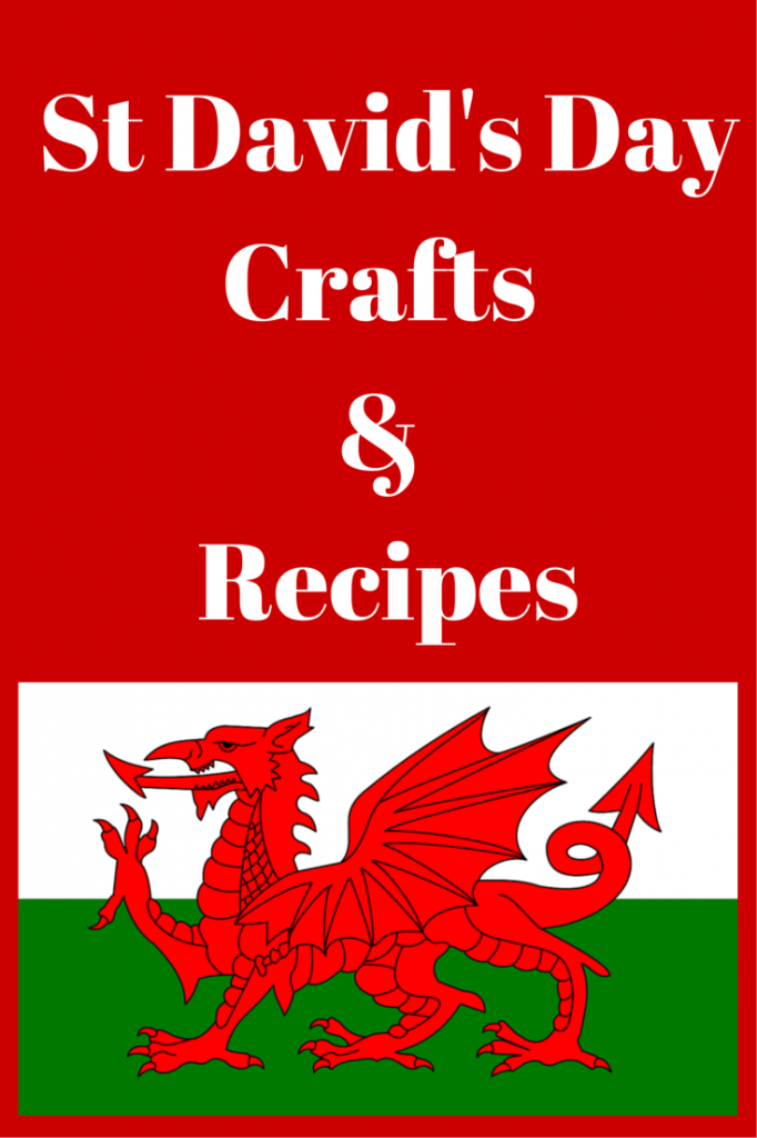7Crafts & RecipesForSt David's Day