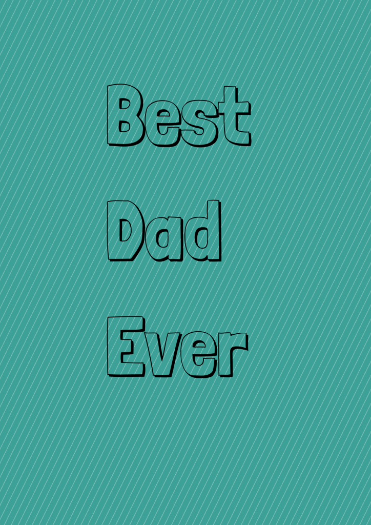 Best Dad Ever Printable